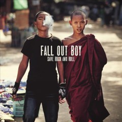Save rock and roll /  Fall Out Boy. - Fall Out Boy.