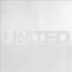 The white album (remix project) /  Hillsong United.