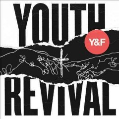 Youth revival /  Hillsong Young & Free.