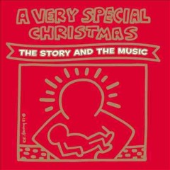 A very special Christmas : the story and the music