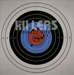 Direct hits /  the Killers. - the Killers.
