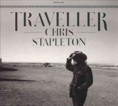 Traveller /  Chris Stapleton. - Chris Stapleton.