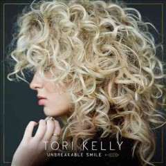 Unbreakable smile /  Tori Kelly.