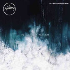 Open heaven ; River wild /  Hillsong.