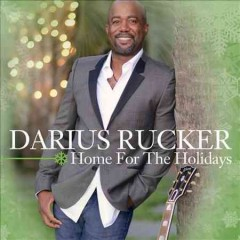 Home for the holidays / Darius Rucker