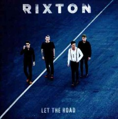 Let the road /  Rixton.