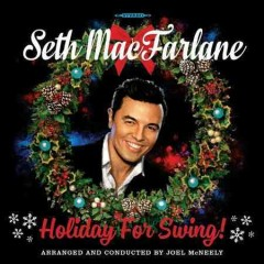 Holiday for swing! /  Seth MacFarlane.
