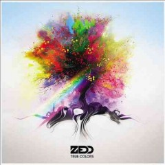 True colors /  Zedd.