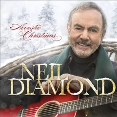Acoustic Christmas /  Neil Diamond.