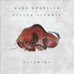 Altamira score /  Mark Knopfler, Evelyn Glennie.