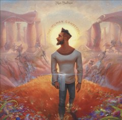 The human condition / Jon Bellion