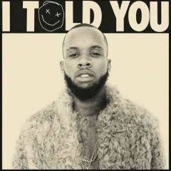 I Told You /  Tory Lanez.