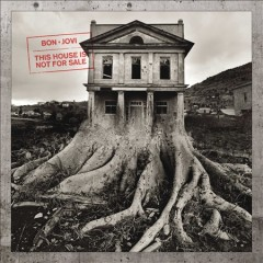 This house is not for sale / Bon Jovi