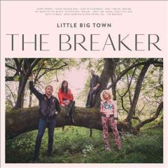 The breaker / Little Big Town - Little Big Town