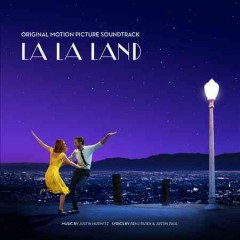 La La Land : original motion picture soundtrack