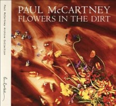 Flowers in the dirt /  Paul McCartney. - Paul McCartney.