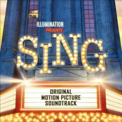 Sing : original motion picture soundtrack