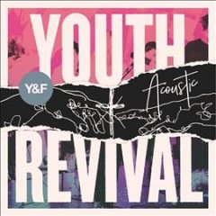 Youth revival acoustic /  Hillsong Young & Free.
