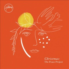 The peace project : Hillsong Christmas music / [Hillsong Worship]