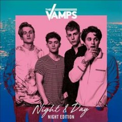 Night & day /  the Vamps.