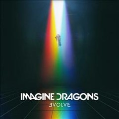 Evolve /  Imagine Dragons. - Imagine Dragons.