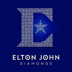 Diamonds /  Elton John. - Elton John.