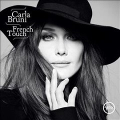 French touch /  Carla Bruni.