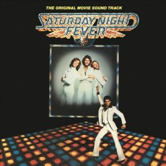 Saturday night fever : original movie sound track.