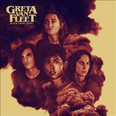 Black smoke rising /  Greta Van Fleet. - Greta Van Fleet.
