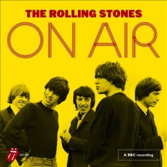 On air /  The Rolling Stones. - The Rolling Stones.