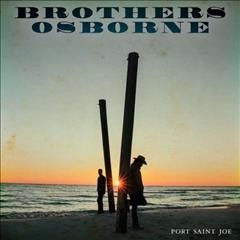 Port Saint Joe /  Brothers Osborne.