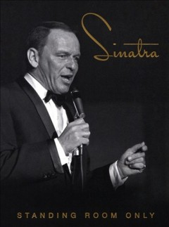 Standing room only /  Frank Sinatra.