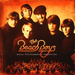 The Beach Boys with the Royal Philharmonic Orchestra.