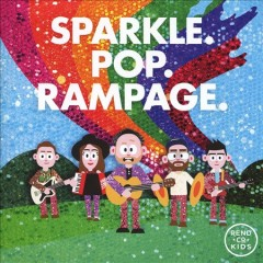 Sparkle.pop.rampage /  Rend Collective. - Rend Collective.