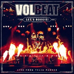 Let's boogie! : live from Telia Parken / Volbeat.