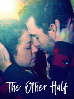 The other half /  directed by Joey Klein. - directed by Joey Klein.