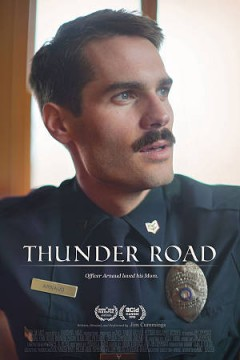Thunder road /  written and directed by Jim Cummings.