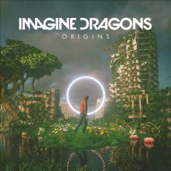Origins /  Imagine Dragons. - Imagine Dragons.