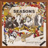 Seasons /  American Authors. - American Authors.