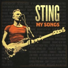 My songs /  Sting. - Sting.