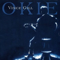 Okie /  Vince Gill. - Vince Gill.