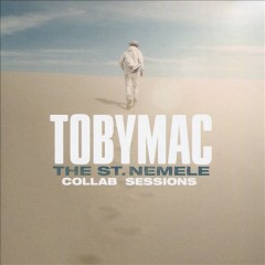 The St. Nemele collab sessions /  Tobymac. - Tobymac.