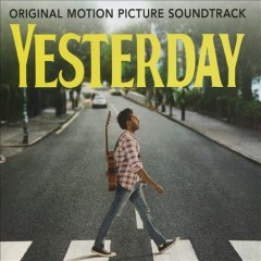 Yesterday : original motion picture soundtrack