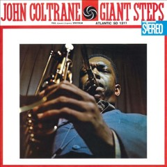 Giant Steps /  John Coltrane.