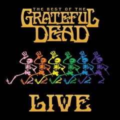 The best of The Grateful Dead live : 1969-1977 / Grateful Dead. - Grateful Dead.