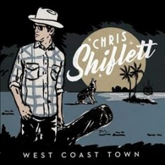 West coast town /  Chris Shiflett. - Chris Shiflett.