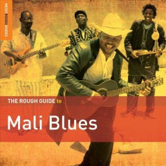 The rough guide to Mali blues.