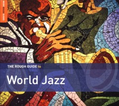 The rough guide to world jazz.