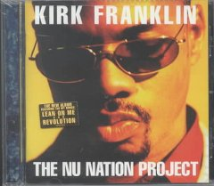 The Nu Nation project /  Kirk Franklin. - Kirk Franklin.