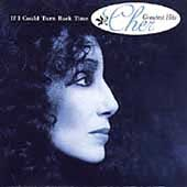 If I could turn back time : Cher's greatest hits / Cher. - Cher.